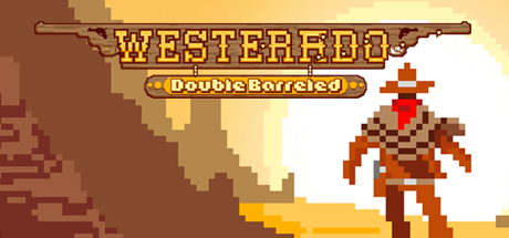 Games We Dig – Westerado: Double Barreled